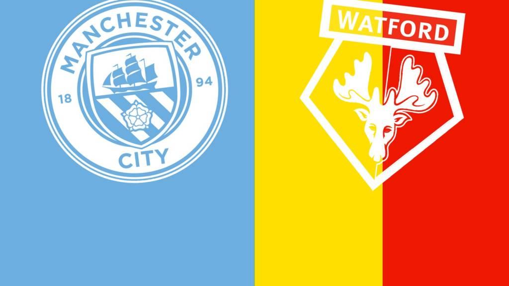 Манчестър Сити – Уотфорд