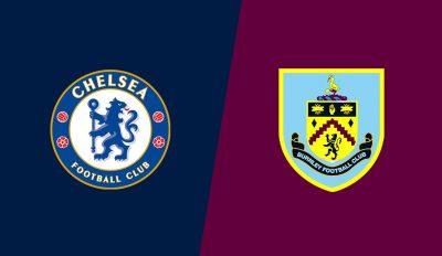 Челси срещу Бърнли   22.04.2019