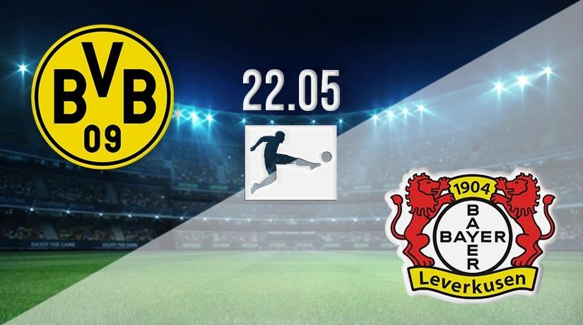 Борусия Дортмунд срещу Байер Леверкузен   22.05.2021